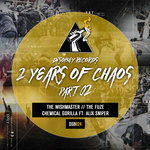 2 Years Of Chaos Pt 02