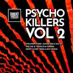 Psycho Killers Vol 2