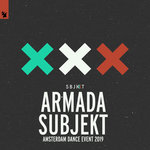 Armada Subjekt - Amsterdam Dance Event 2019