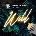 Get Wild (Remixes)