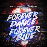 Forever Dance Forever Blue