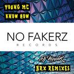 Know How (DJ Nipper BRX Remixes)