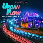 Urban Flow: Trap Club Future Bass