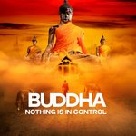 Buddha Nothing Is In Control