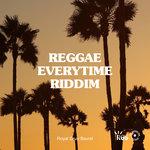 Reggae Everytime Riddim