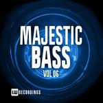 Majestic Bass Vol 06