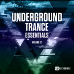 Underground Trance Essentials Vol 12