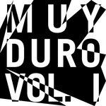 Muy Duro Vol 1