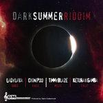 Dark Summer Riddim (Explicit)