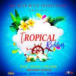 Tropical Riddim