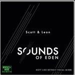 Sounds Of Eden (Hott Like Detroit Vocal Mixes)