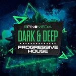 Dark & Deep Progressive House (Sample Pack WAV/APPLE/LIVE)