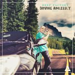 Driving Aimlessly (Deluxe)