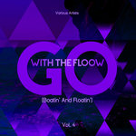 Go With The Flow (Boatin' & Floatin') Vol 4