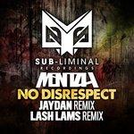 No Disrespect Remixes