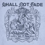 Shall Not Fade - 4 Years Of Dancing