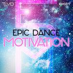 Epic Dance Motivation