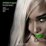 Zephixx Projects Dark Edition Volume 2