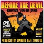 Before The Devil Knows You're Dead (Explicit)