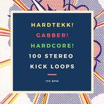 Hardtekk! Gabber! Hardcore! 100 Stereo Kick Loops 170 Bpm (Sample Pack WAV)