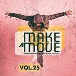Make A Move Vol 25