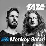Faze #69/Monkey Safari