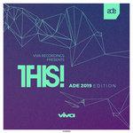 Viva Recordings Presents: THIS! ADE 2019