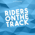 Riders On The Track