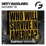 Dirty Basslines '19