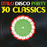 Italo Disco Party Vol 1 (30 Classics From Italian Records)