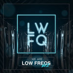 We Are Low Freqs Vol 2 (Explicit)