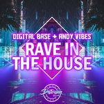 Rave In The House