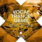Vocal Trance Gems/Best Of 2019