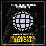 House Music Return (Autumn '19)