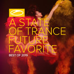 A State Of Trance - Future Favorite Best Of 2019