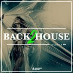 Back 2 House Vol 3