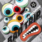 Bad Trip LP