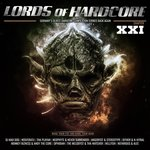 Lords Of Hardcore Vol 21