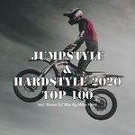 Jumpstyle & Hardstyle 2020 Top 100 (Incl Bonus DJ Mix By Mike Nero)
