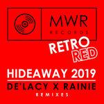 Hideaway 2019 (Remixes)