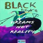 Dreams Not Reality