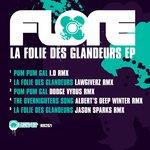 La Folie Des Glandeurs EP
