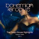 Bohemian Groove (The Deep-House Highlights) Vol 2