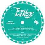 Too Slow To Disco Edits 04