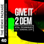Give It 2 Dem (Remixes)