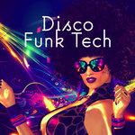 Disco Funk Tech