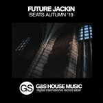 Future Jackin Beats (Autumn '19)