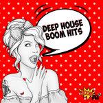 Deep House Boom Hits