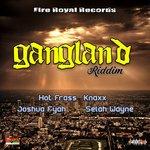 Gangland Riddim