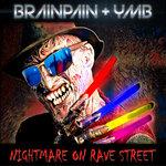 Nightmare On Rave Street